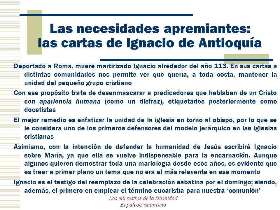 Las necesidades apremiantes: las cartas de Ignacio de Antioquía