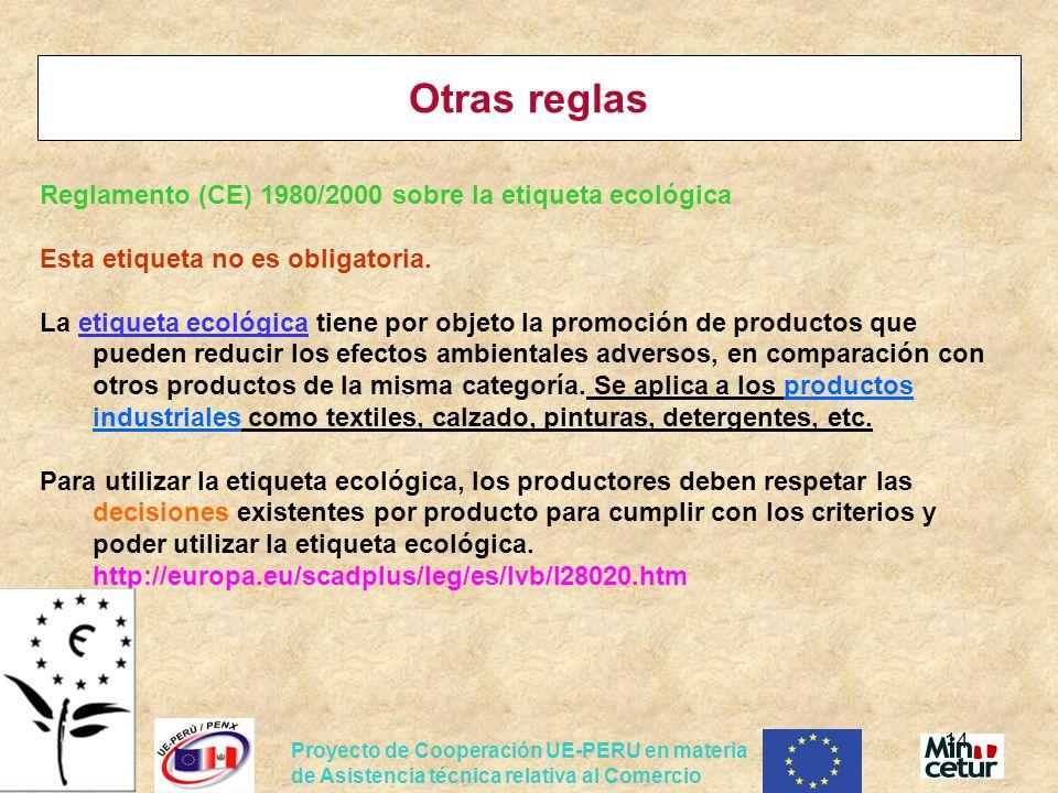 Otras reglas Reglamento (CE) 1980/2000 sobre la etiqueta ecológica