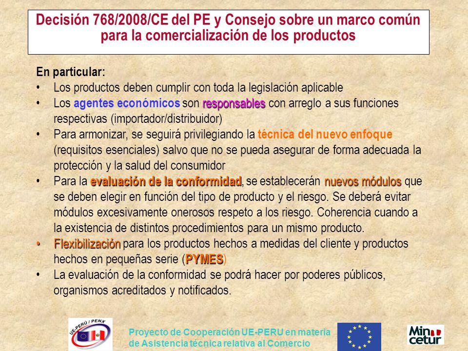 Decisión 768/2008/CE del PE y Consejo sobre un marco común para la comercialización de los productos