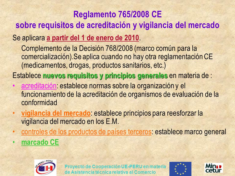 Reglamento 765/2008 CE sobre requisitos de acreditación y vigilancia del mercado
