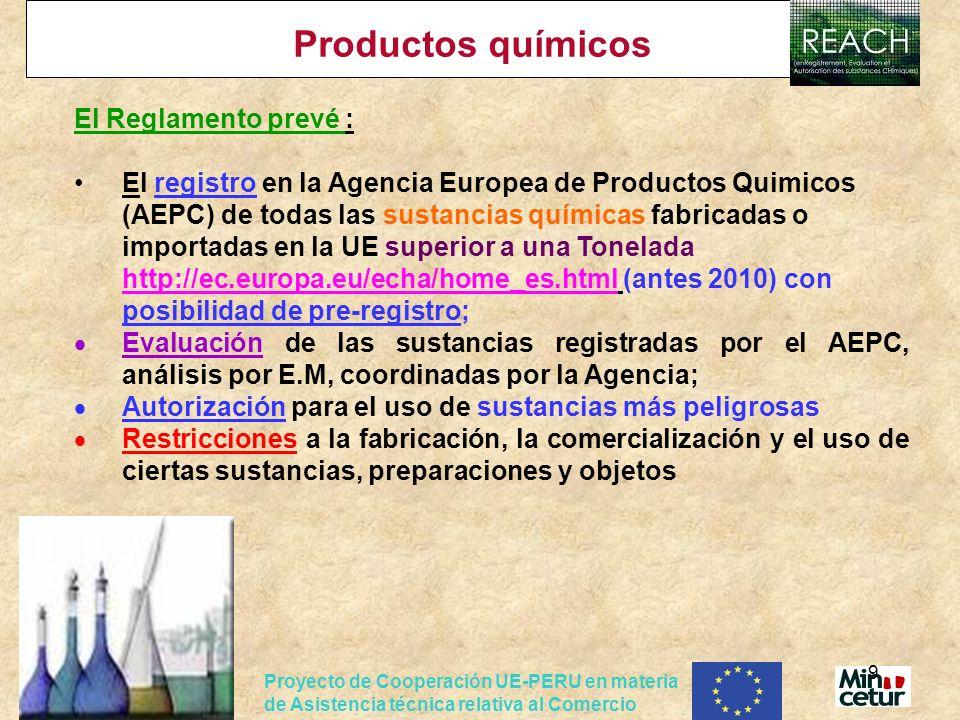 Productos químicos El Reglamento prevé :