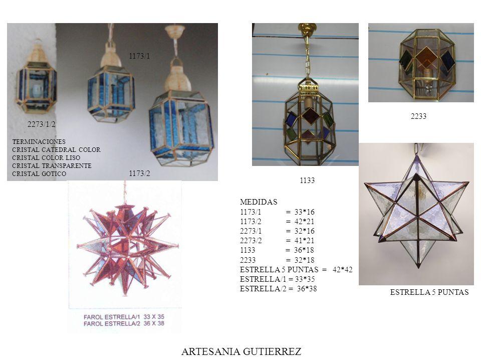 ARTESANIA GUTIERREZ 1173/1 2233 2273/1/2 1173/2 1133 MEDIDAS