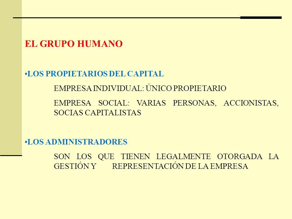 EL GRUPO HUMANO LOS PROPIETARIOS DEL CAPITAL