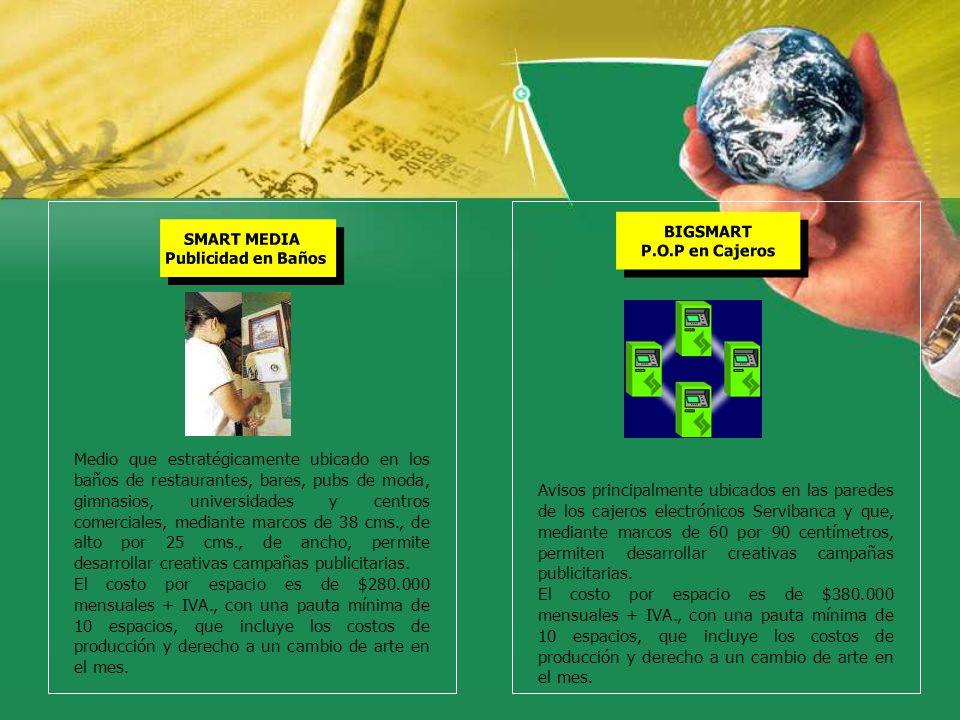 BIGSMART P.O.P en Cajeros. SMART MEDIA. Publicidad en Baños.