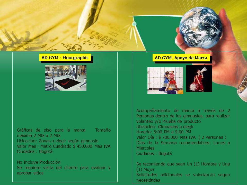 Ubicación: Gimnasios a elegir Horario: 5:00 PM a 9:00 PM