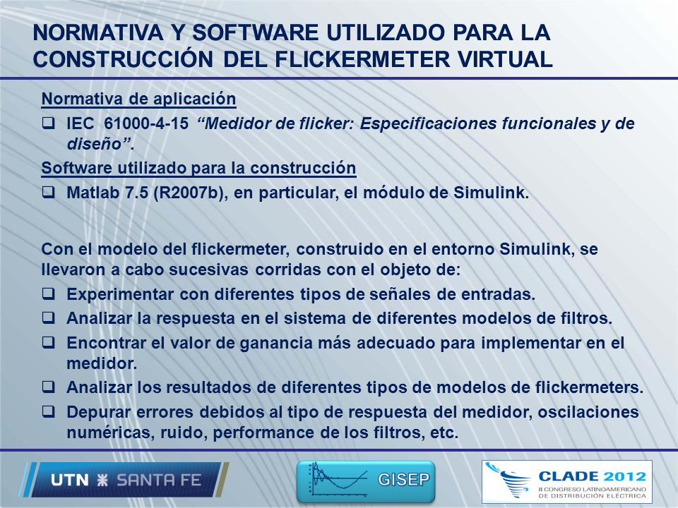 NORMATIVA Y SOFTWARE UTILIZADO PARA LA CONSTRUCCIÓN DEL FLICKERMETER VIRTUAL