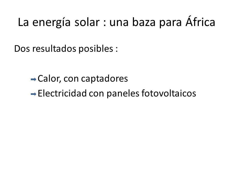 La energía solar : una baza para África