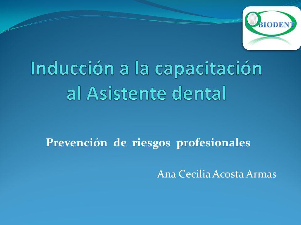 Inducción a la capacitación al Asistente dental