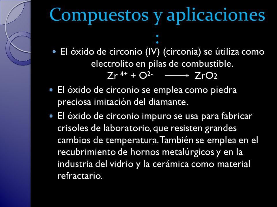 Compuestos y aplicaciones :