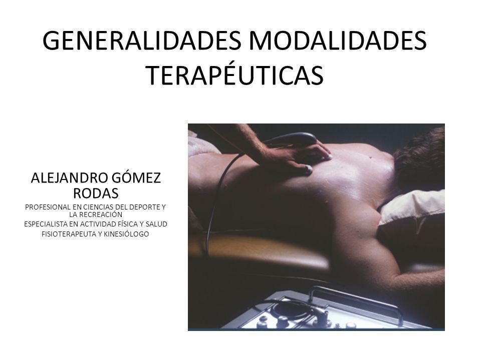 GENERALIDADES MODALIDADES TERAPÉUTICAS