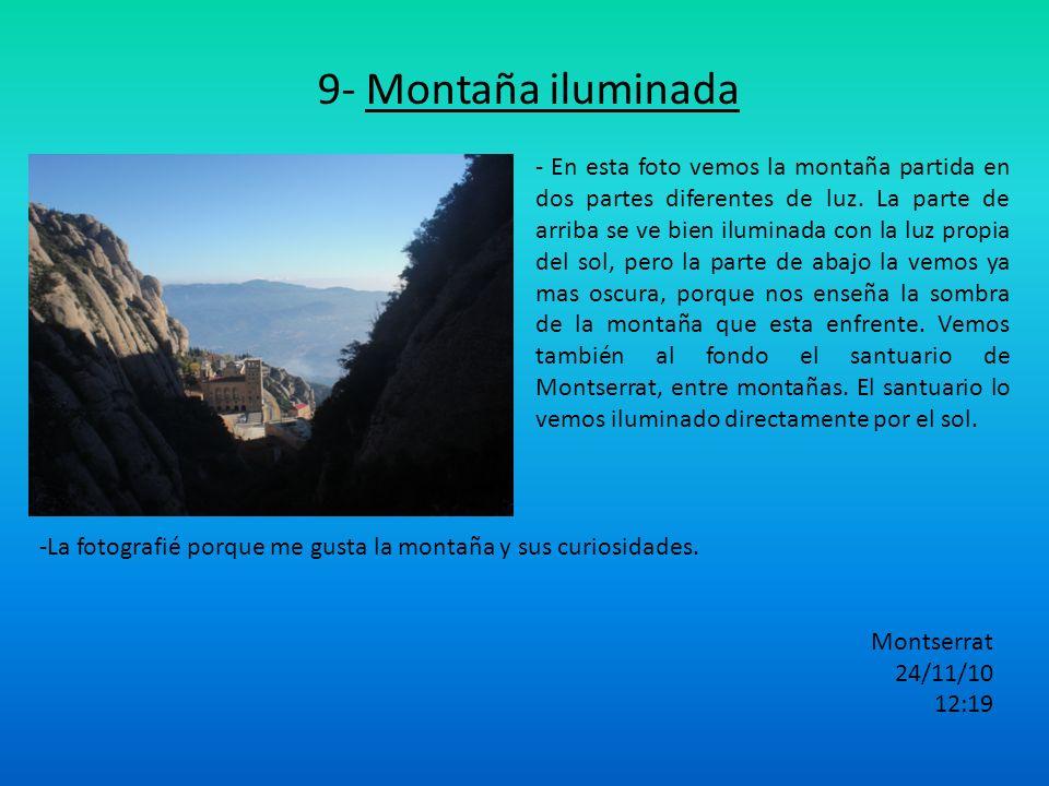 9- Montaña iluminada