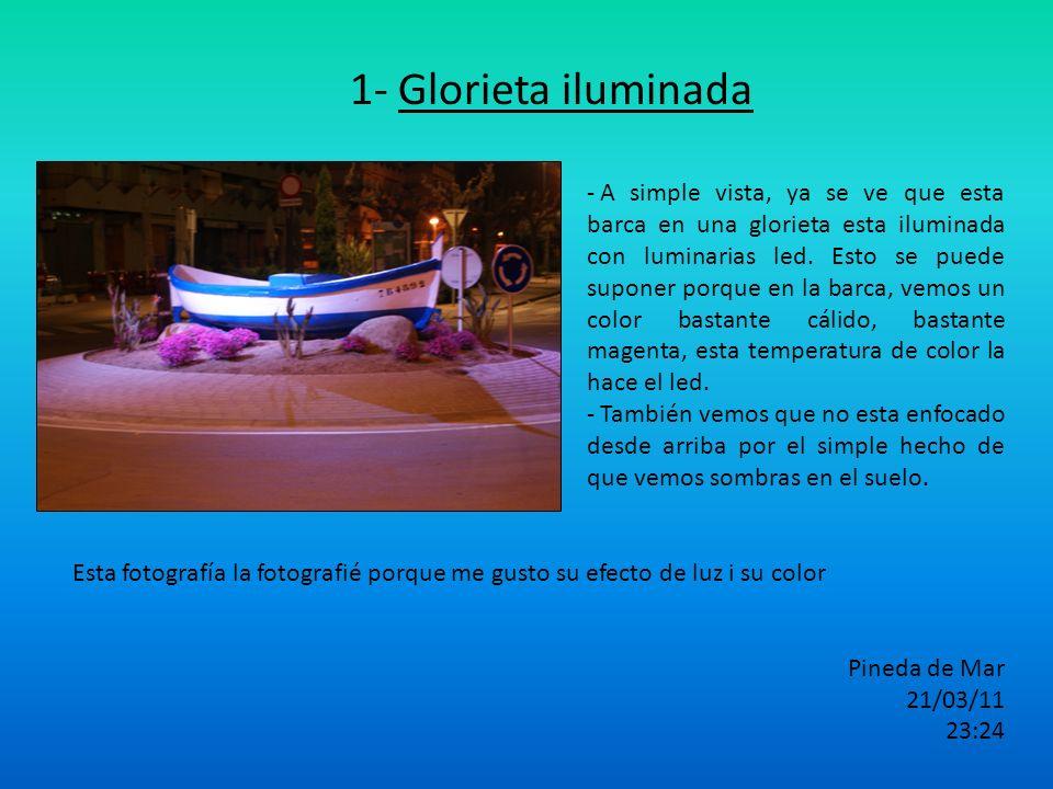1- Glorieta iluminada
