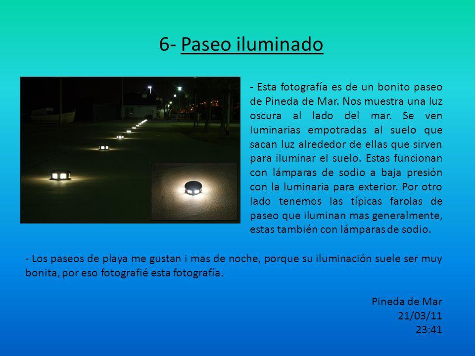 6- Paseo iluminado