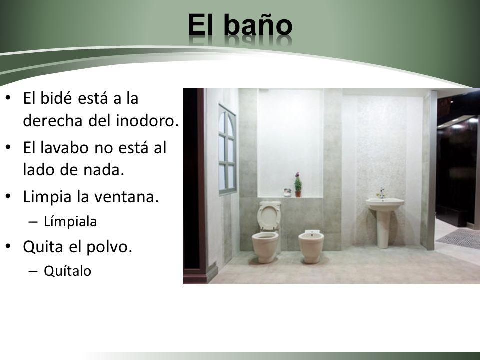 El baño El bidé está a la derecha del inodoro.