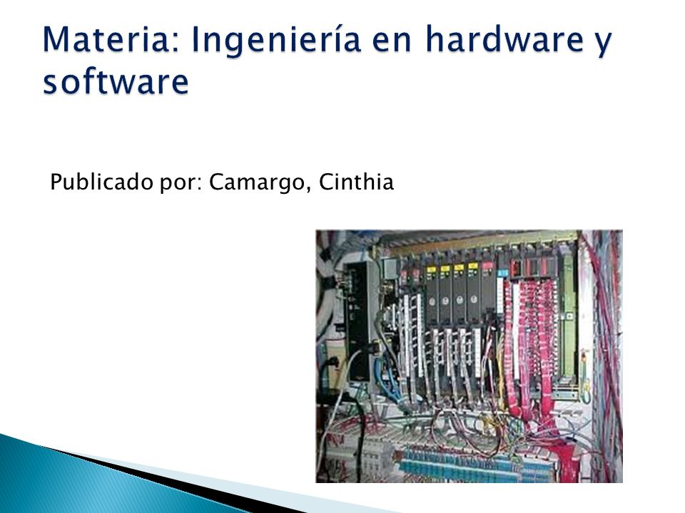 Materia: Ingeniería en hardware y software