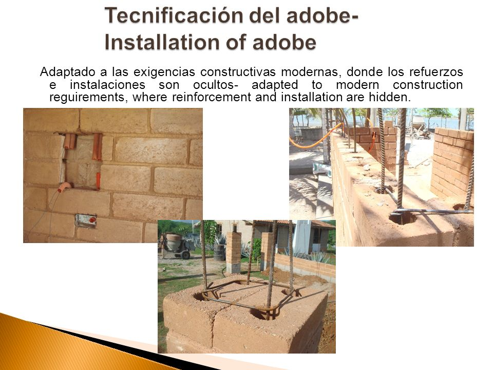 Tecnificación del adobe- Installation of adobe