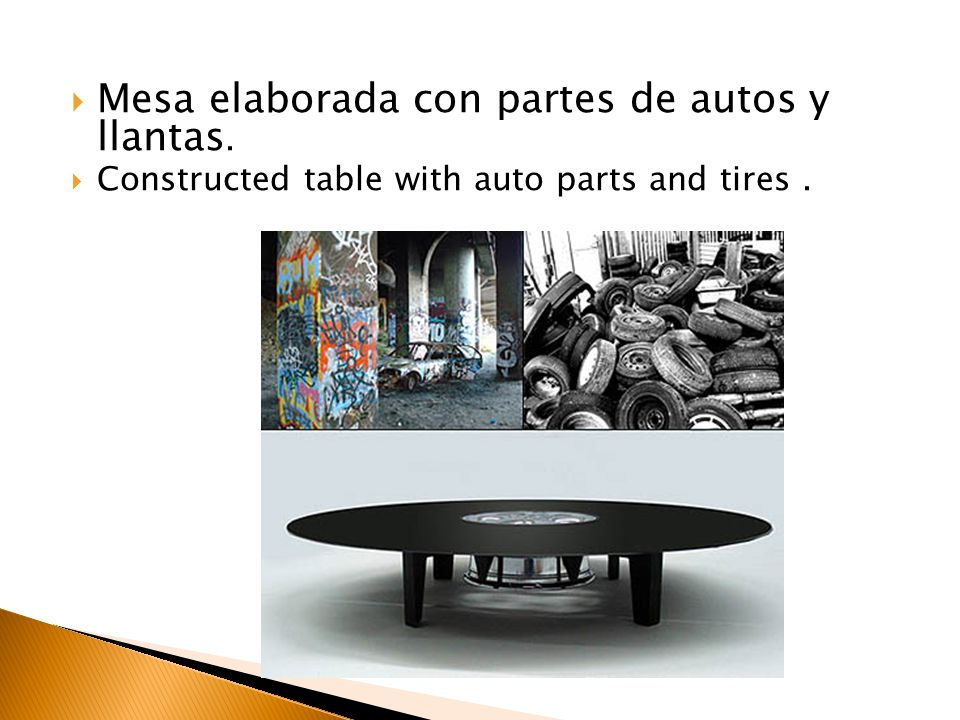 Mesa elaborada con partes de autos y llantas.