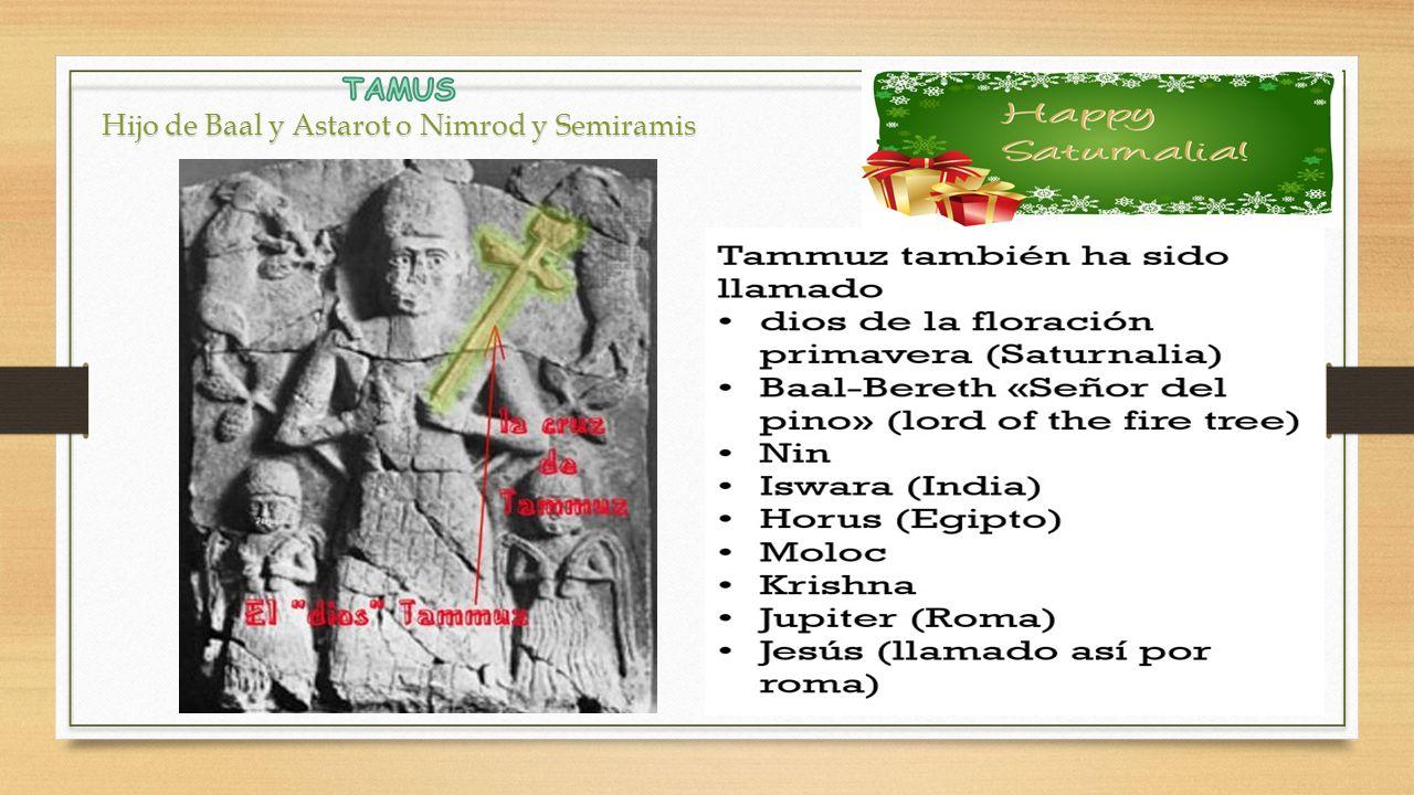 Hijo de Baal y Astarot o Nimrod y Semiramis