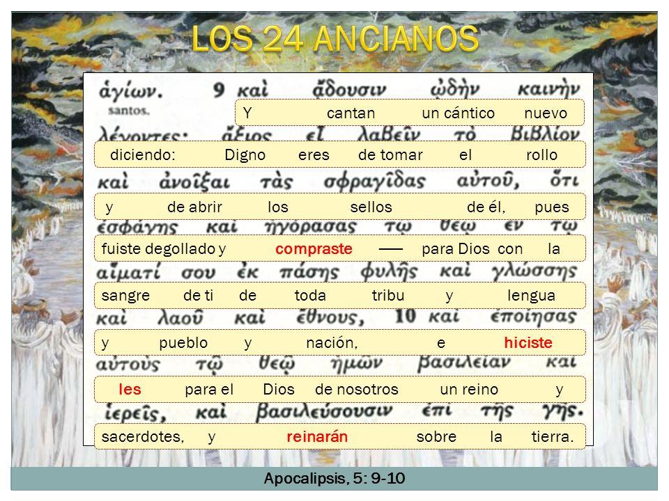 LOS 24 ANCIANOS Y cantan un cántico nuevo