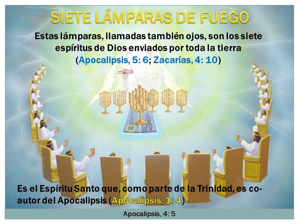 SIETE LÁMPARAS DE FUEGO (Apocalipsis, 5: 6; Zacarías, 4: 10)