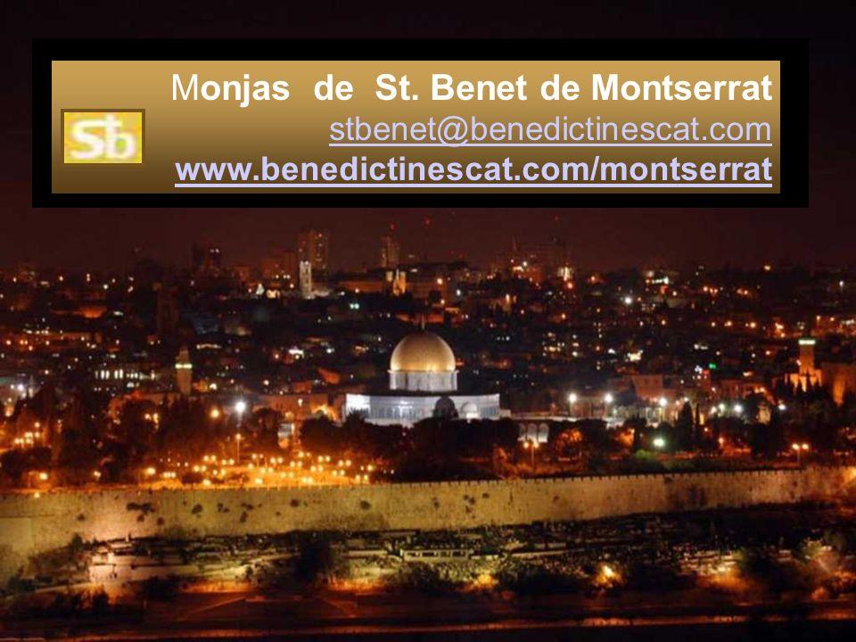 Monjas de St. Benet de Montserrat stbenet@benedictinescat. com www
