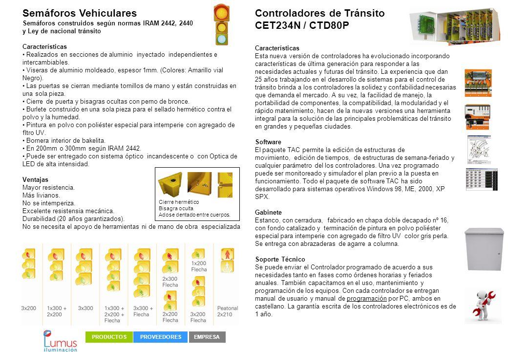 Semáforos Vehiculares Controladores de Tránsito CET234N / CTD80P
