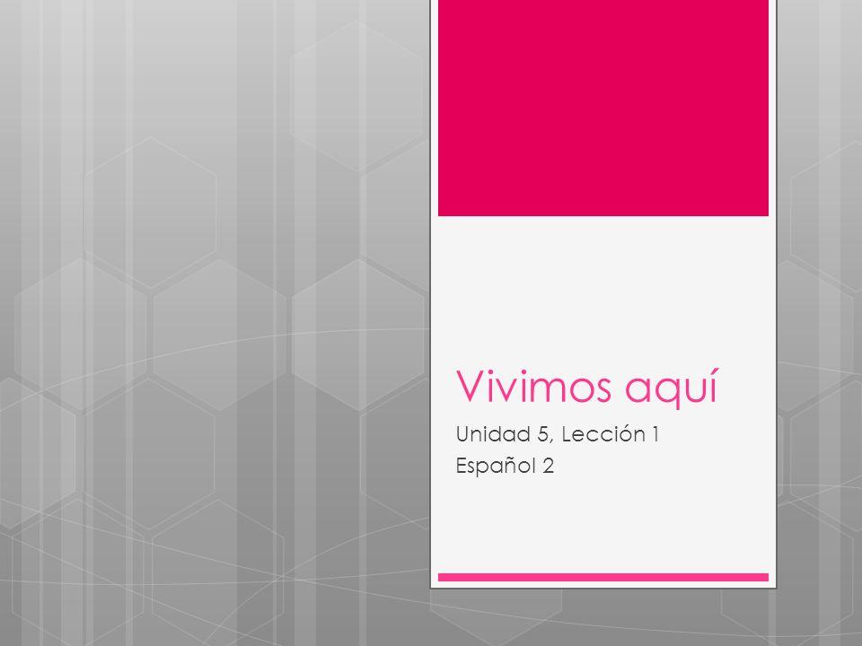 Unidad 5, Lección 1 Español 2