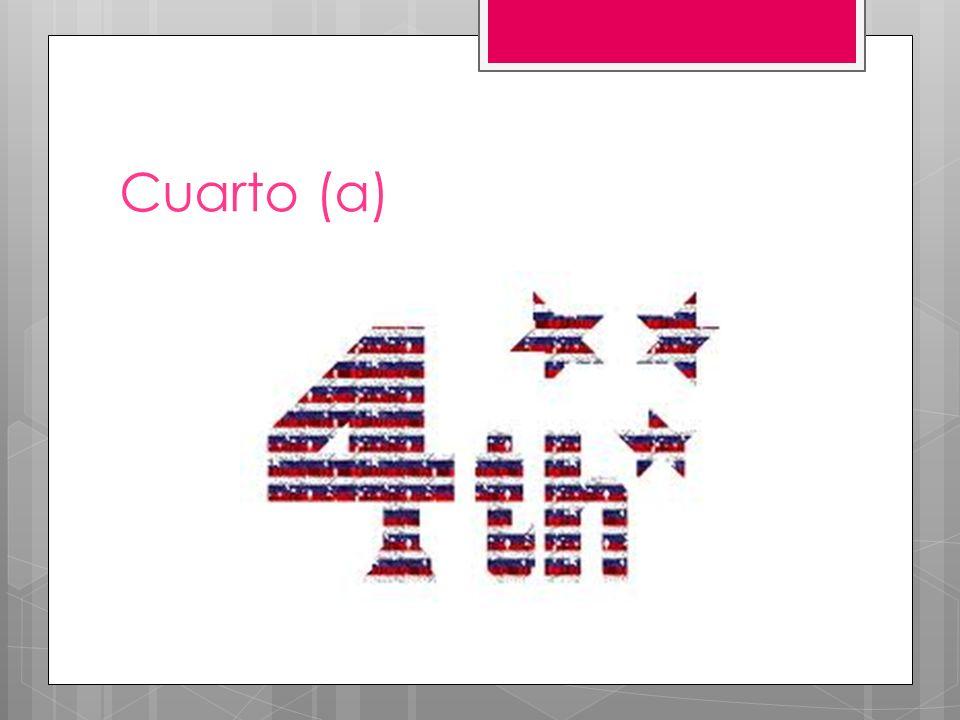 Cuarto (a)