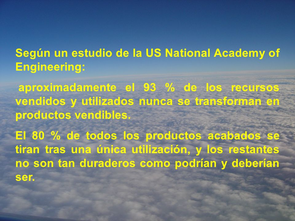 Según un estudio de la US National Academy of Engineering:
