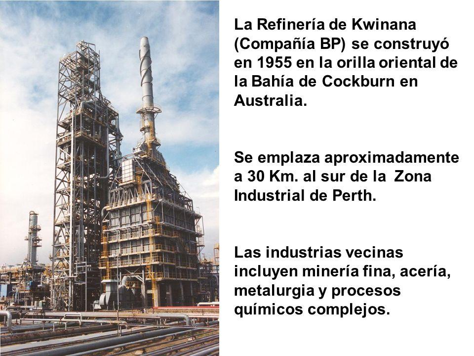 La Refinería de Kwinana (Compañía BP) se construyó en 1955 en la orilla oriental de la Bahía de Cockburn en Australia.