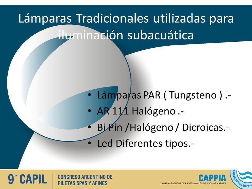 Lámparas Tradicionales utilizadas para iluminación subacuática