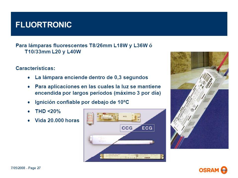 FLUORTRONIC Para lámparas fluorescentes T8/26mm L18W y L36W ó T10/33mm L20 y L40W. Características: