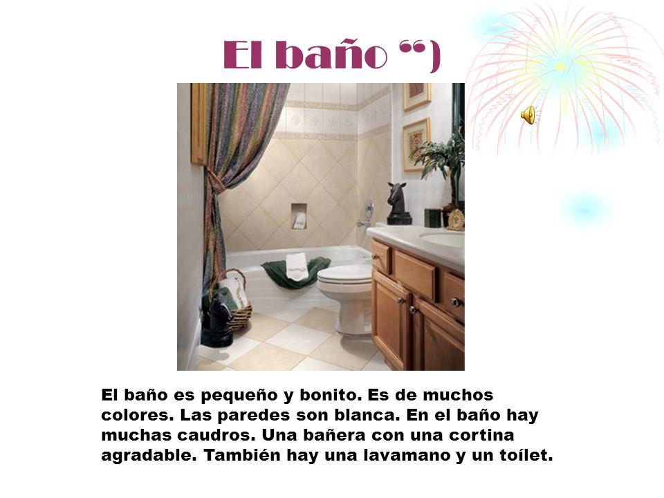 El baño )