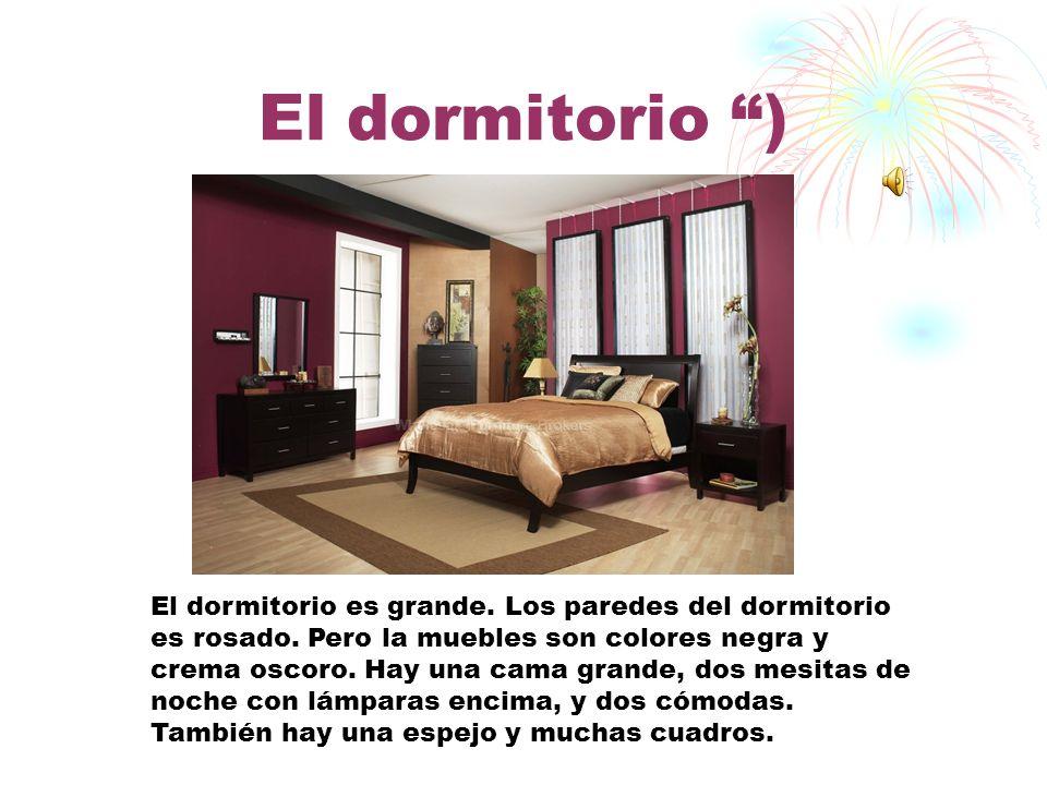 El dormitorio )