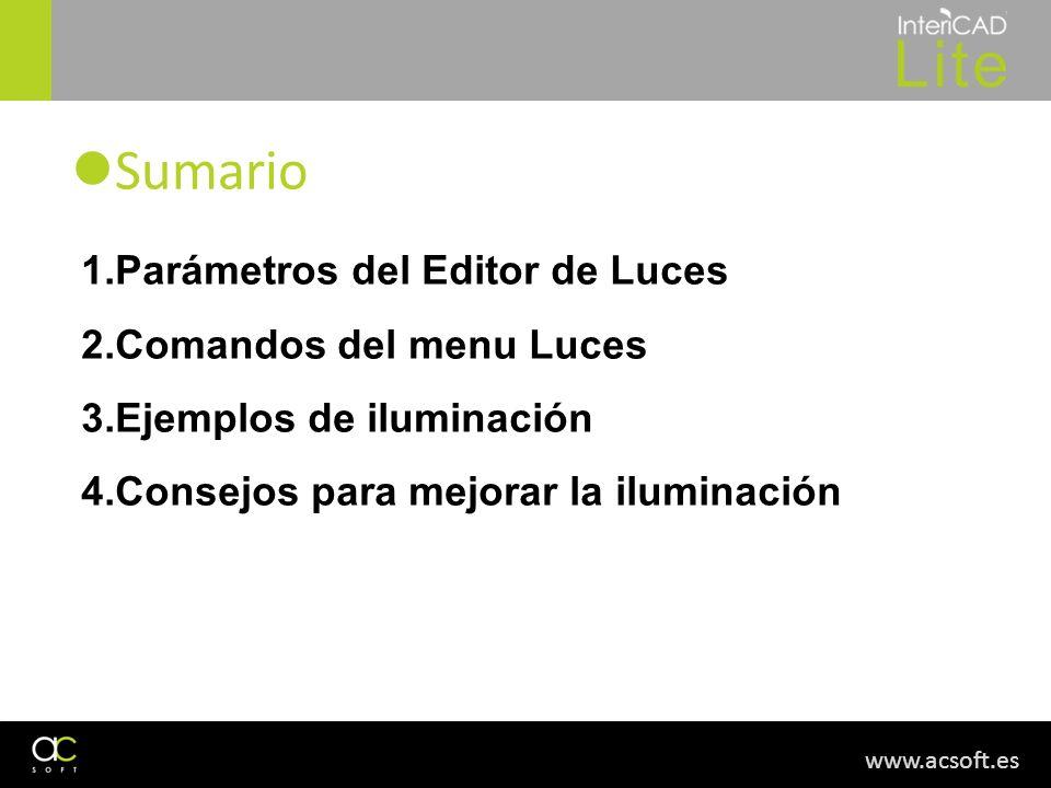 Sumario Parámetros del Editor de Luces Comandos del menu Luces
