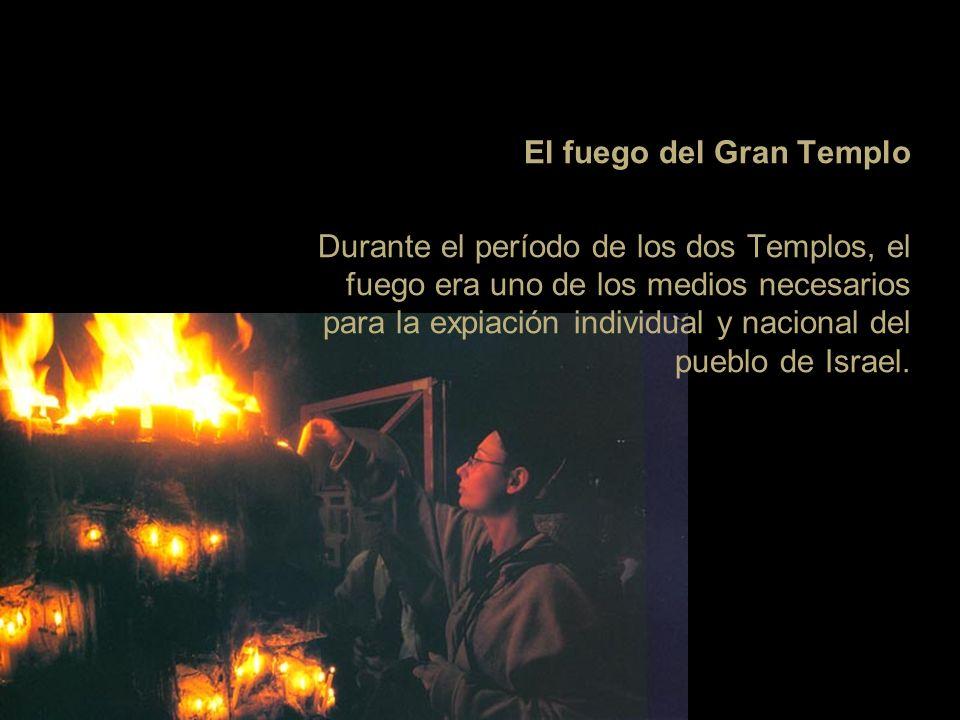 El fuego del Gran Templo