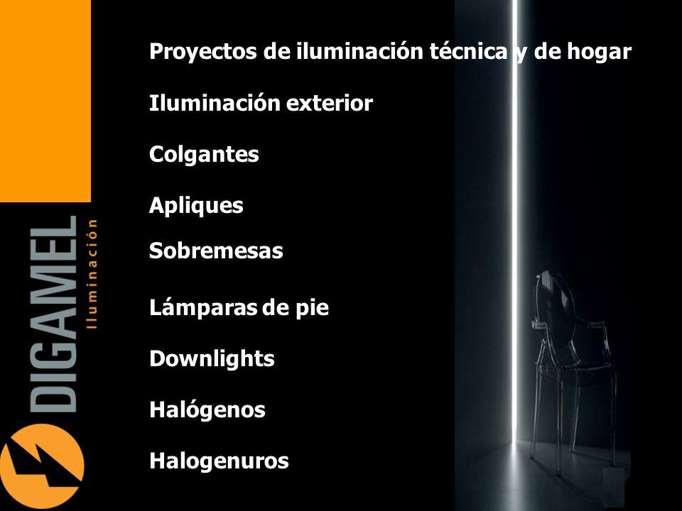 Proyectos de iluminación técnica y de hogar