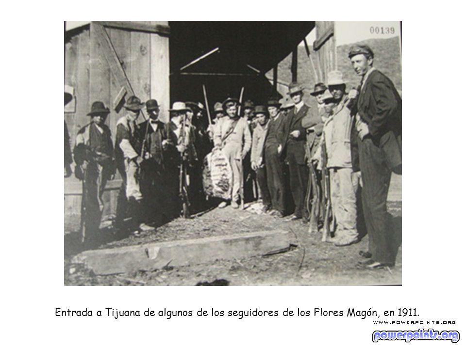 Entrada a Tijuana de algunos de los seguidores de los Flores Magón, en 1911.