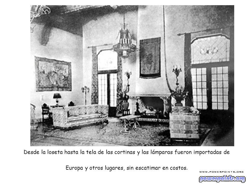 Desde la loseta hasta la tela de las cortinas y las lámparas fueron importadas de Europa y otros lugares, sin escatimar en costos.