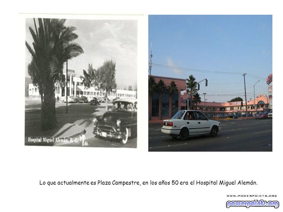 Lo que actualmente es Plaza Campestre, en los años 50 era el Hospital Miguel Alemán.
