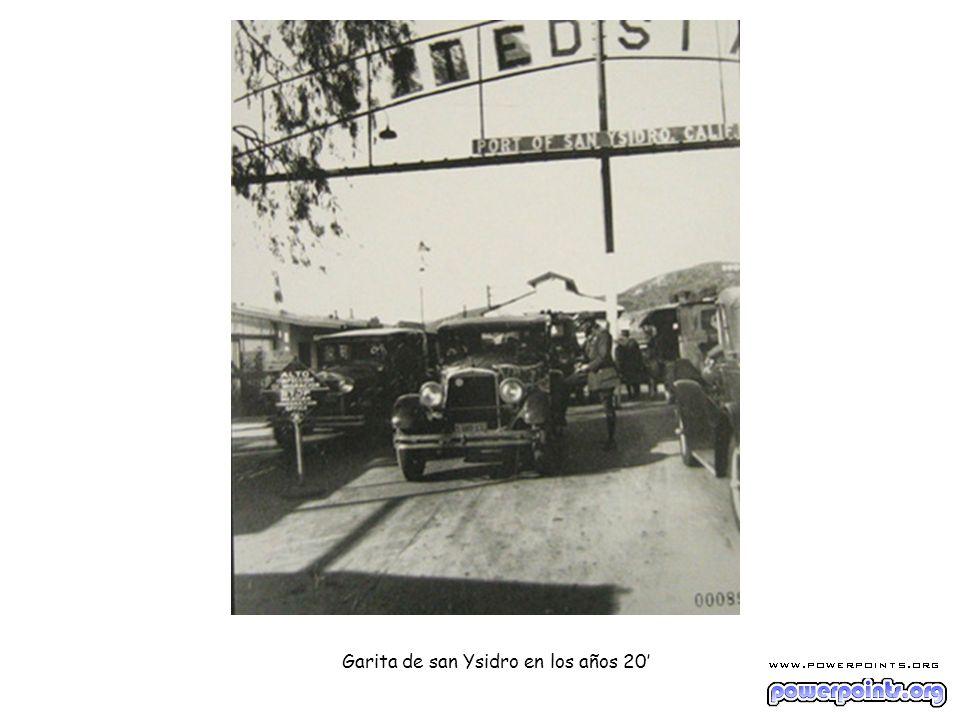 Garita de san Ysidro en los años 20'
