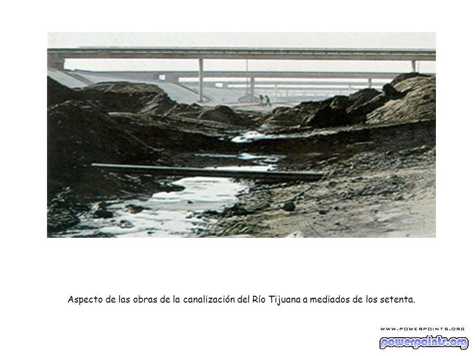 Aspecto de las obras de la canalización del Río Tijuana a mediados de los setenta.