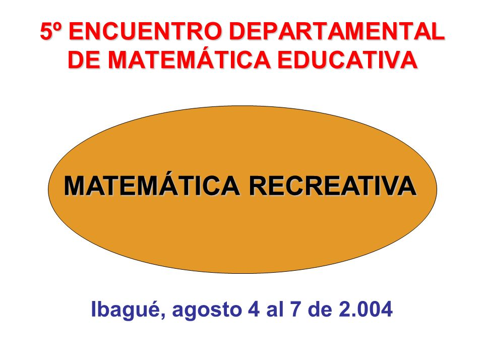 5º ENCUENTRO DEPARTAMENTAL DE MATEMÁTICA EDUCATIVA