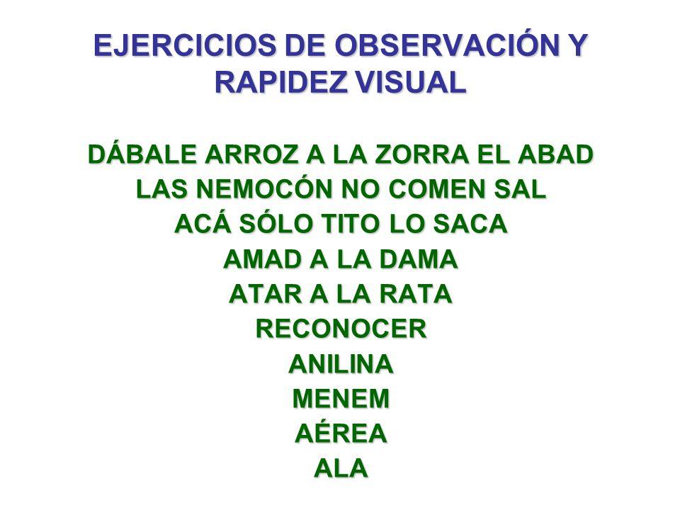 EJERCICIOS DE OBSERVACIÓN Y RAPIDEZ VISUAL
