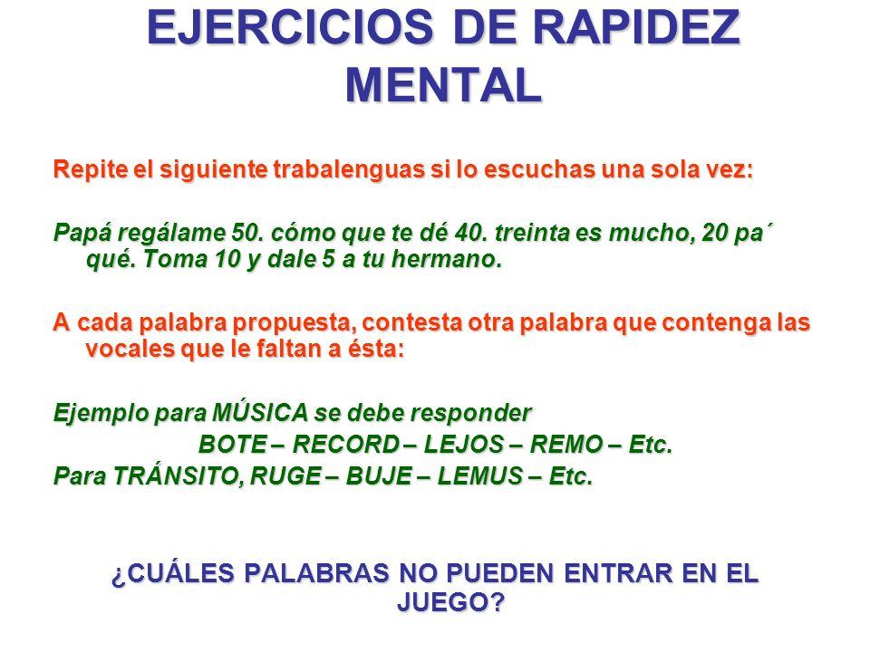EJERCICIOS DE RAPIDEZ MENTAL