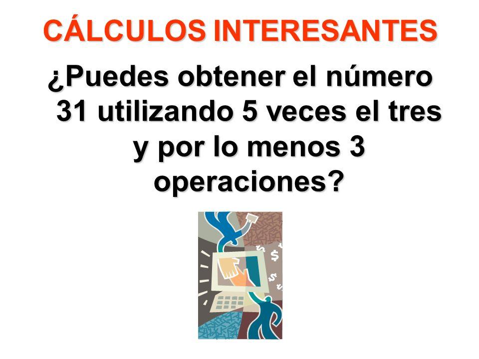 CÁLCULOS INTERESANTES