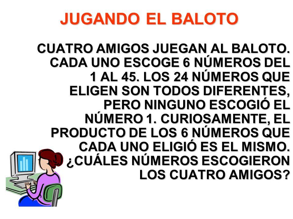 JUGANDO EL BALOTO