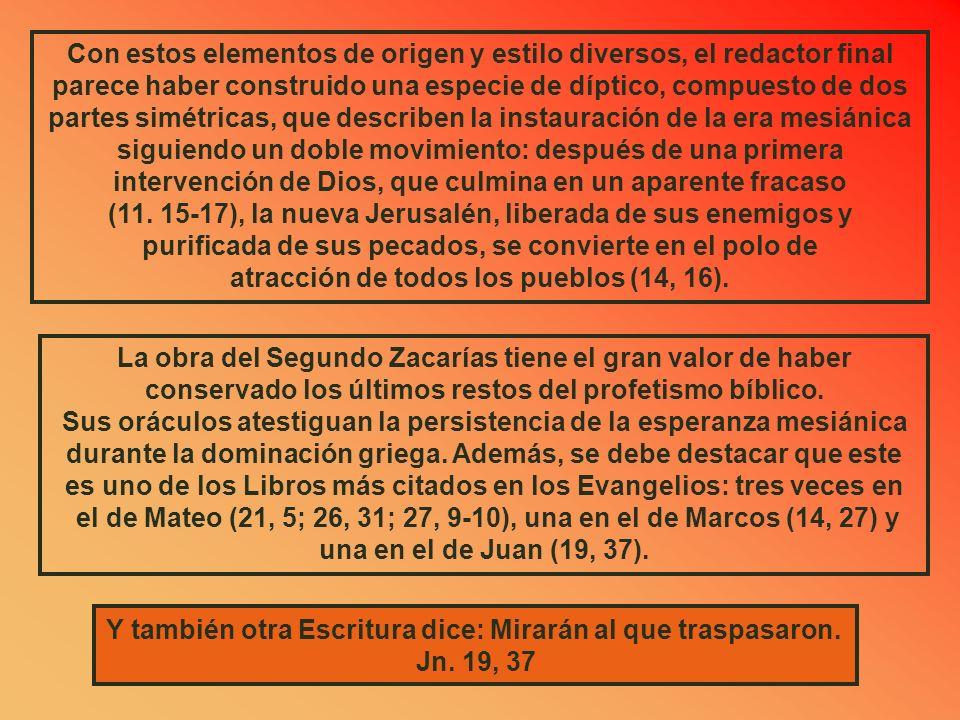 atracción de todos los pueblos (14, 16).