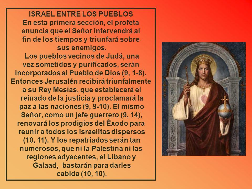 ISRAEL ENTRE LOS PUEBLOS En esta primera sección, el profeta