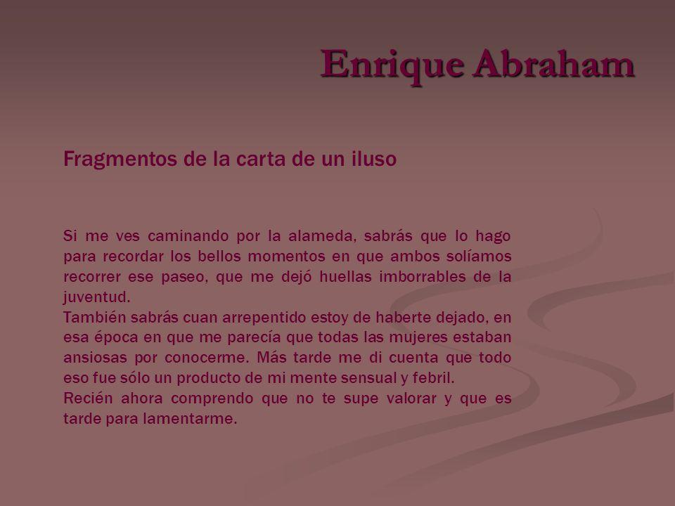 Enrique Abraham Fragmentos de la carta de un iluso